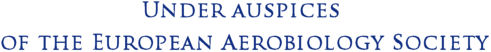 Under auspices  of the European Aerobiology Society